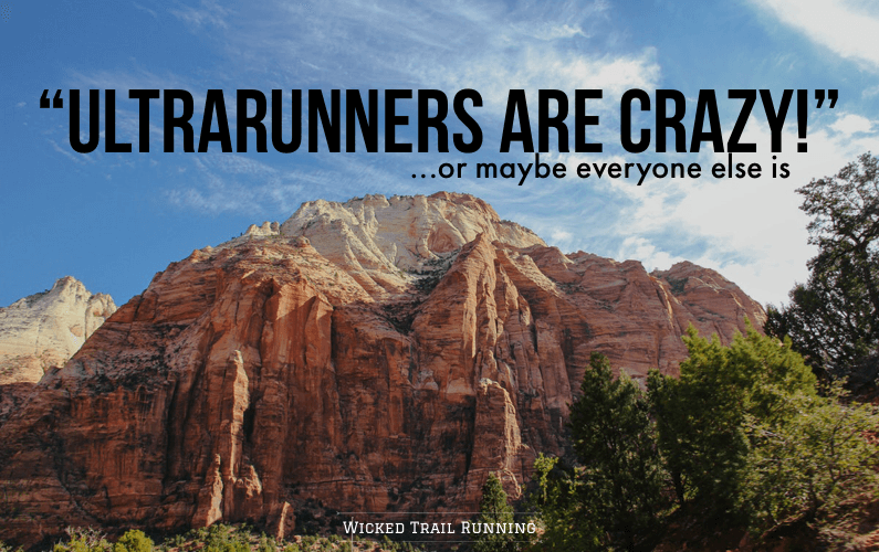 UltraRunners Are Crazy blog post