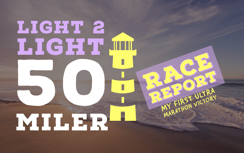 Light-2-Light-50-race-report-cover-photo