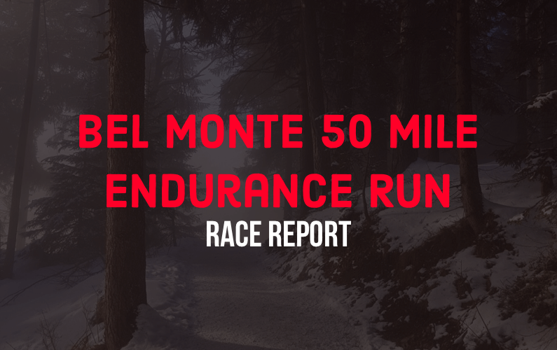 bel-monte-50-mile-endurance-run-blog-cover-photo