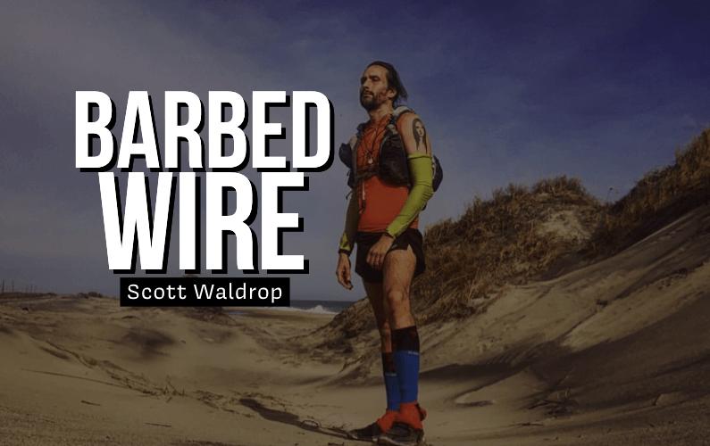 Barbed Wire | Scott Waldrop
