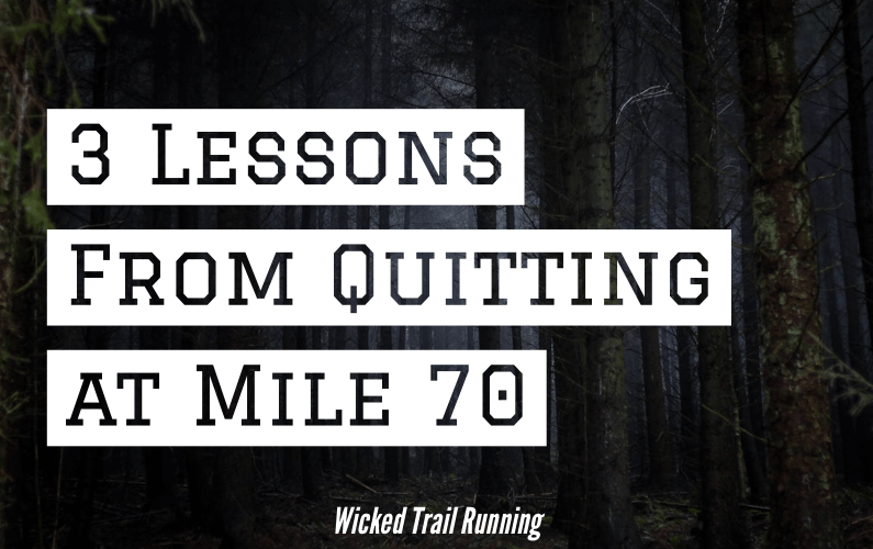 3 Lessons From Quitting at Mile 70